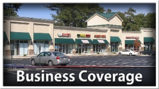 Business Insurance Coverage for Businesses